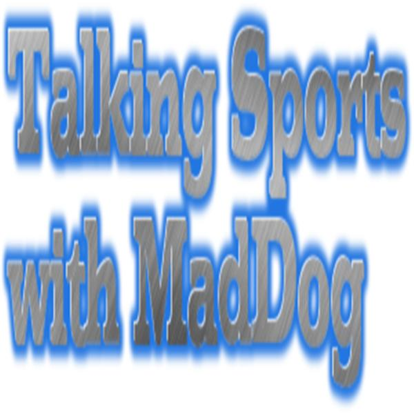 Talking Sports with MadDog