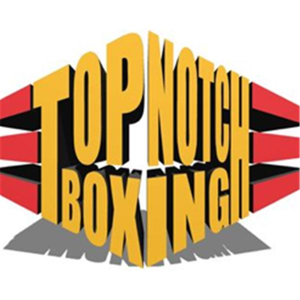 Top Notch Boxing Radio