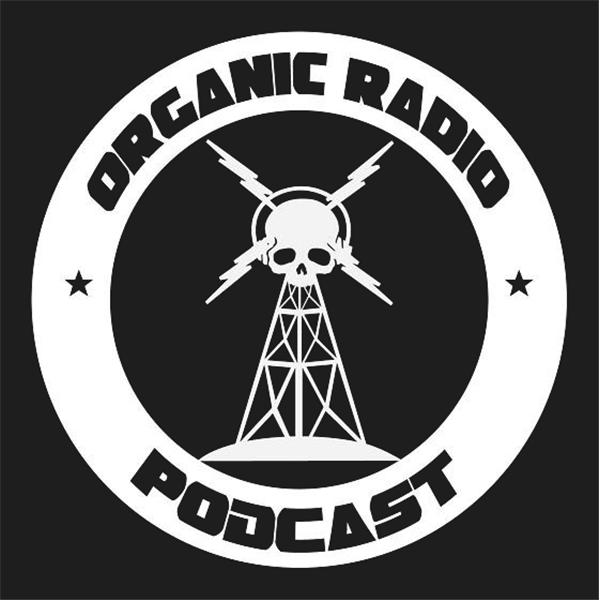 Organic Radio Podcast