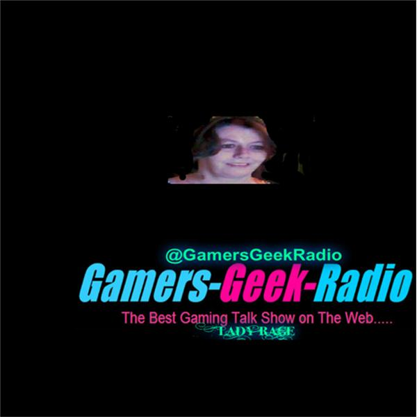 Gamers Geek Radio