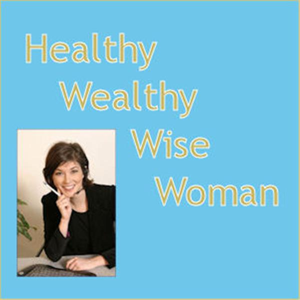Healthy Wealthy Wise Woman