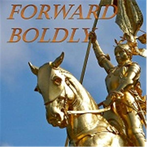 Forward Boldly