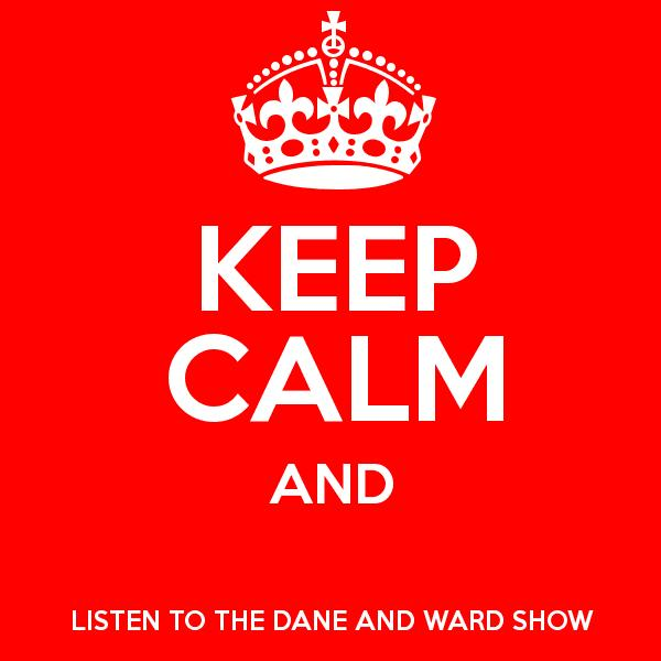 The Dane and Ward Show