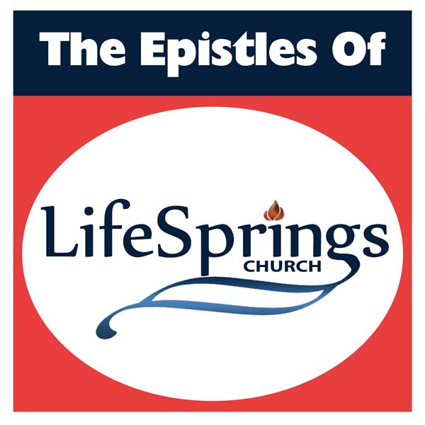 The Epistles of Life Springs