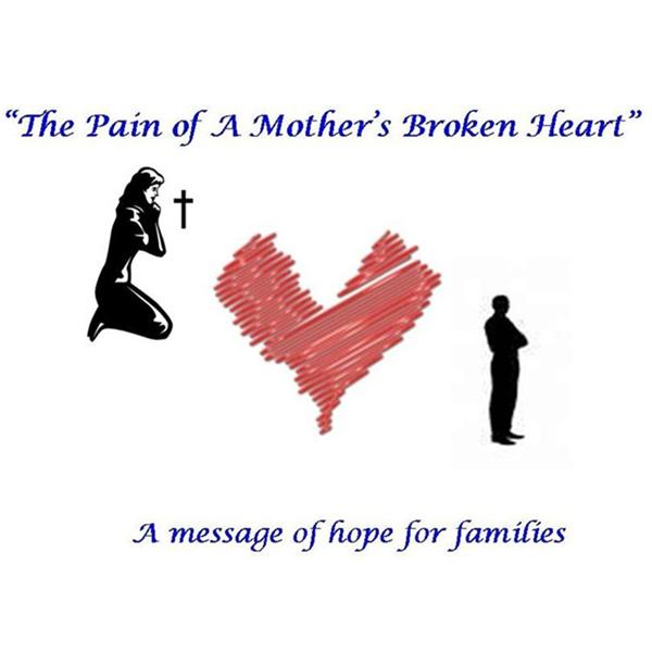 A Mothers Broken Heart