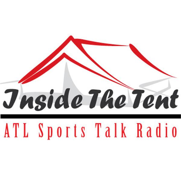 Inside the Tent ATL Sports Talk