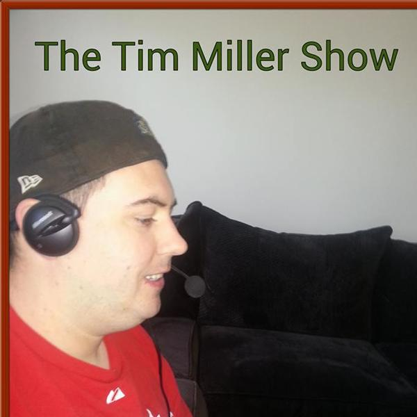 The Tim Miller Show