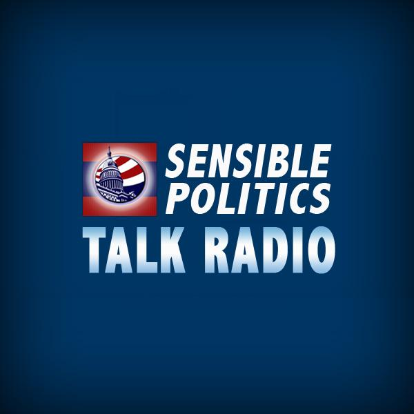 Sensible Politics Talk Radio