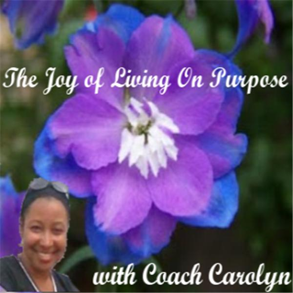 The Joy of Living on Purpose