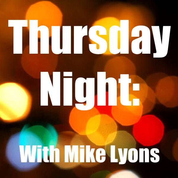 Thursday Night With Mike Lyons