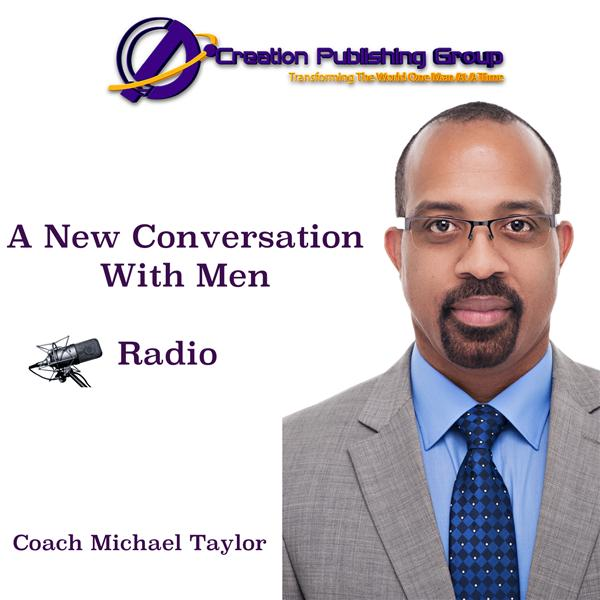 A New Conversation With Men