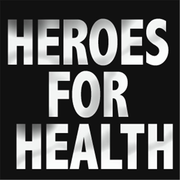 Heroes For Health