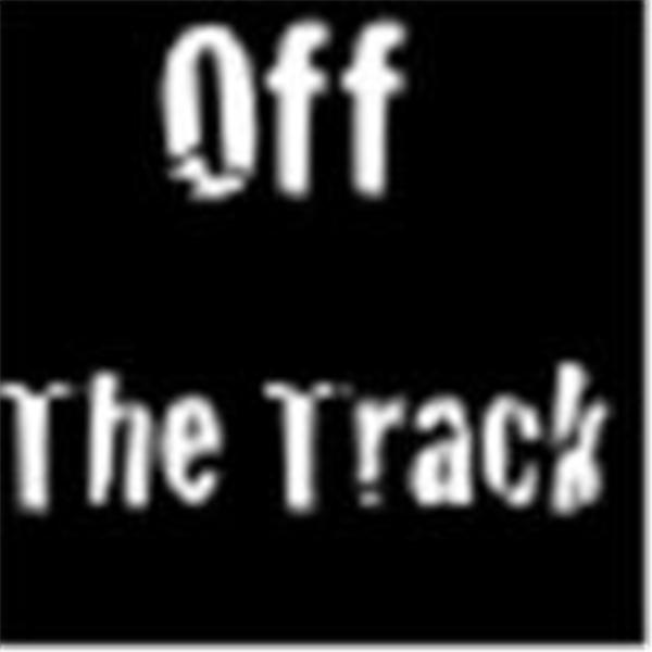 Off The Track Show