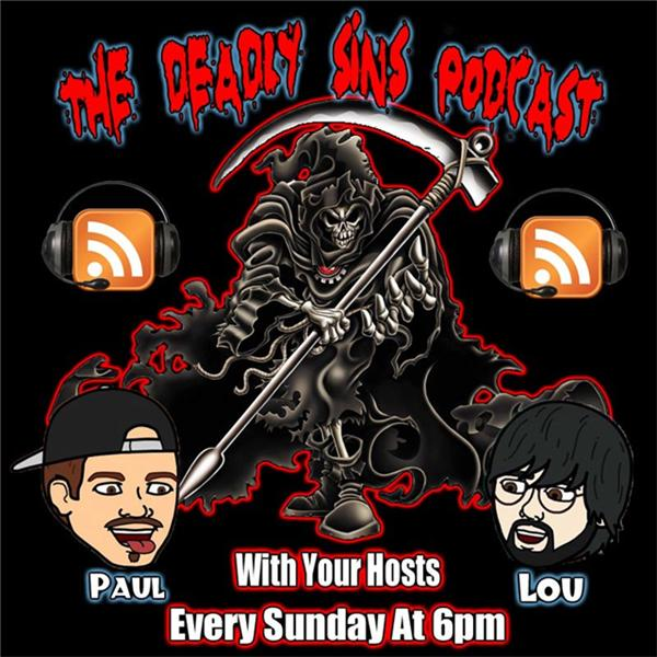 The Deadly Sins Podcast