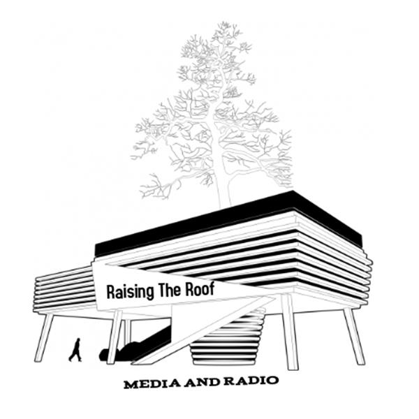 Raising The Roof Radio