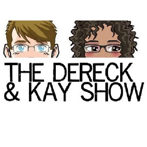 The Dereck and Kay Show