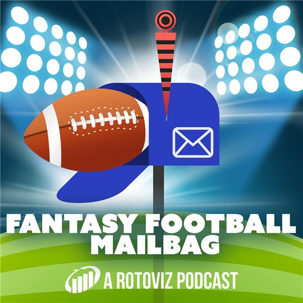 Fantasy Football Mailbag