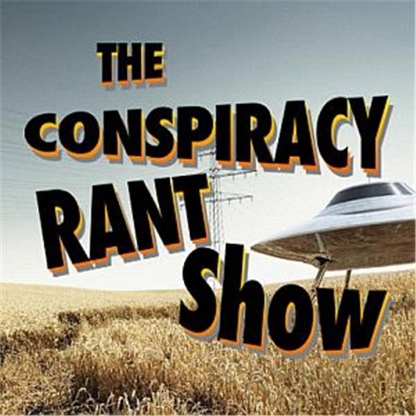 Conspiracy Rant Show