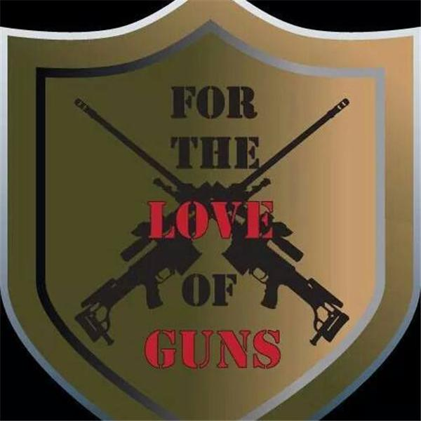 For the Love of Guns
