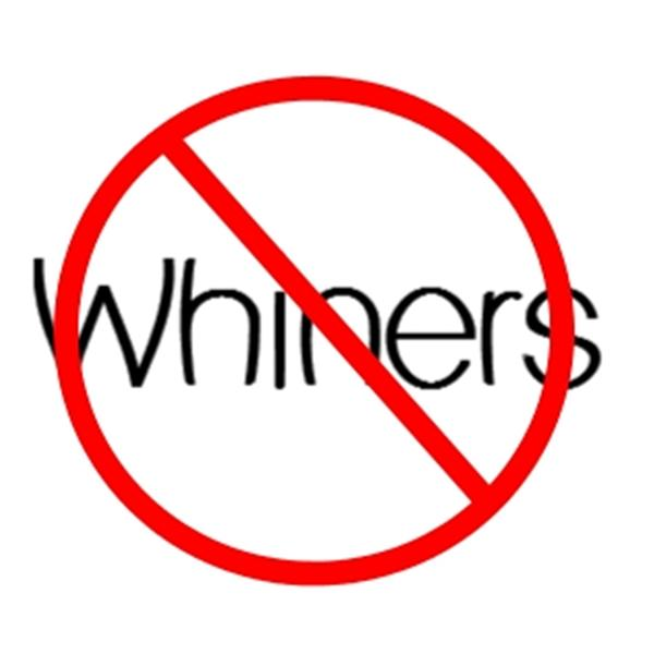 No Whiners Allowed