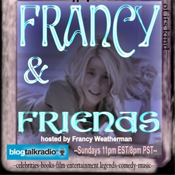 FRANCY AND FRIENDS