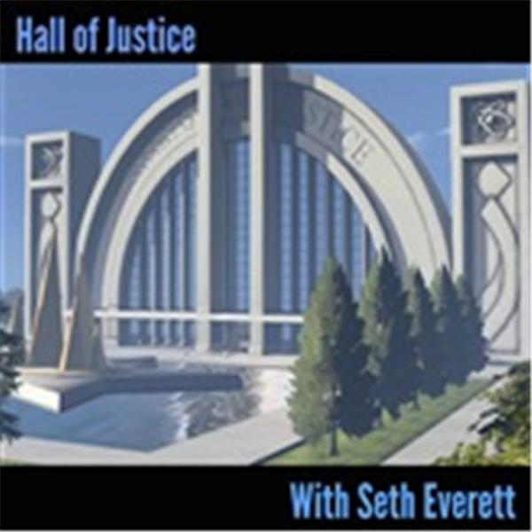 Hall of Justice Podcast