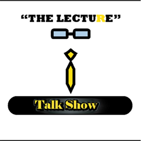 The Lecture Radio Show