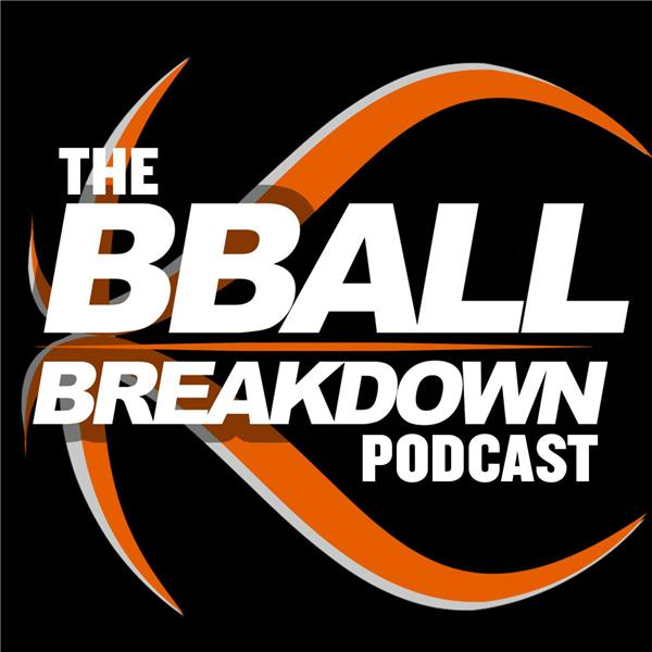 The BBALLBREAKDOWN Podcast