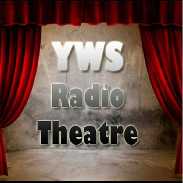 YWS Radio Theater