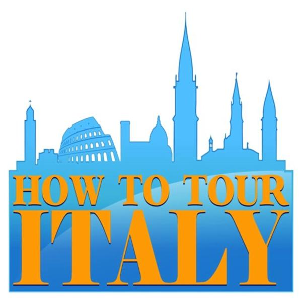 How to Tour Italy