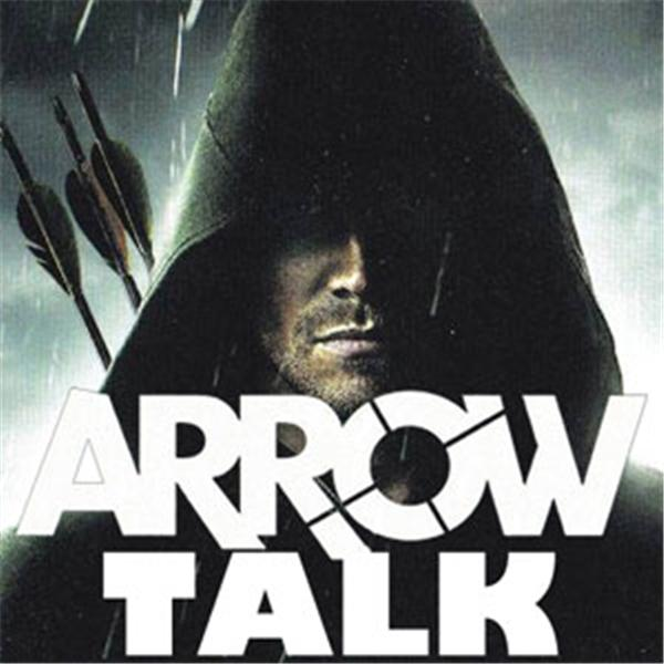 ArrowTalk Podcast CW ARROW