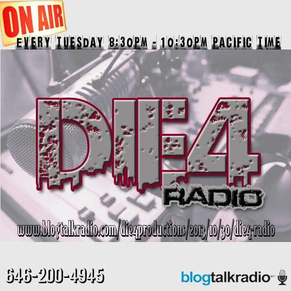 Die4 Radio Live with Special Guests E3