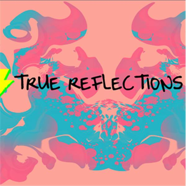 True Reflections