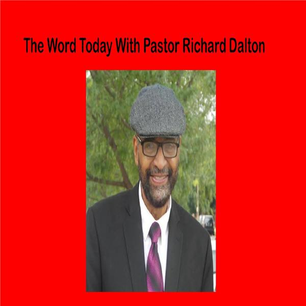 The Word Today with Pastor Dalton
