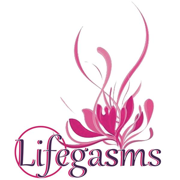 Lifegasms