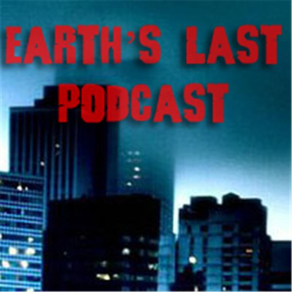 Earth's Last Podcast