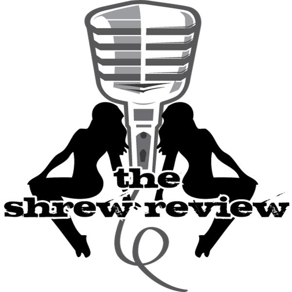 The Shrew Review