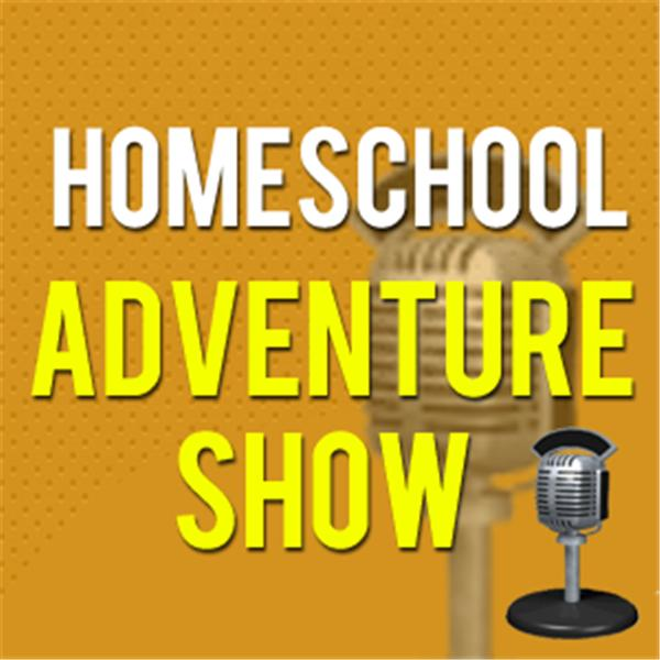 Homeschool Adventure Show