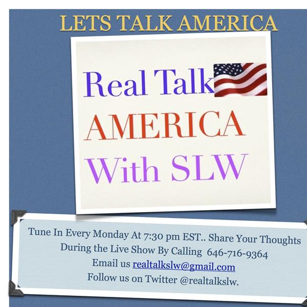 RealTalkAmerica with SLW