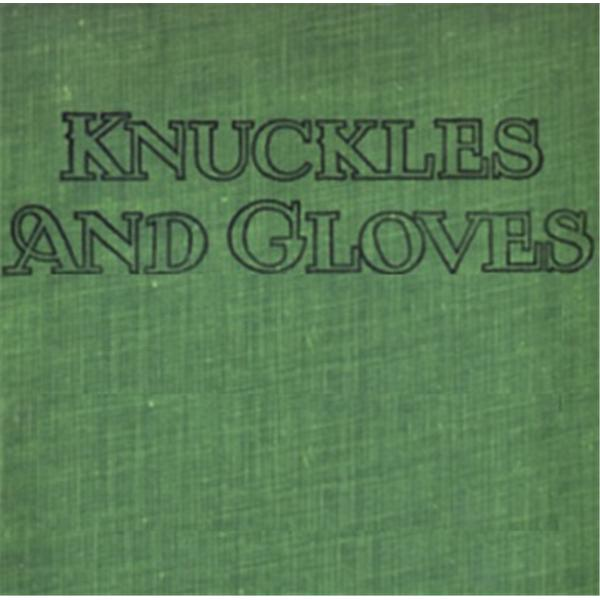 Knuckles and Gloves