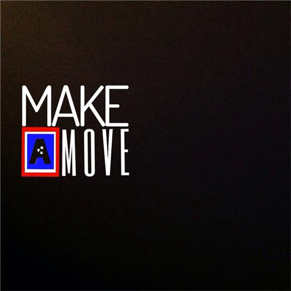 Make A Move Radio