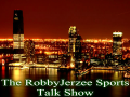 The Robby Jerzee Sports Talk Show
