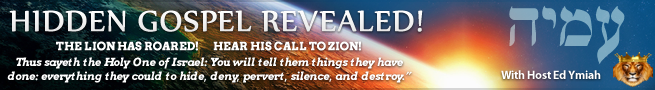CALL to ZION!  HIDDEN GOSPEL REVEALED