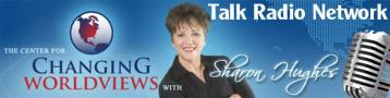 Changing Worldviews Talk Radio Network