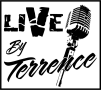The Live By Terrence Show