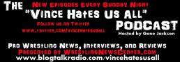 The Vince Hates Us All Podcast