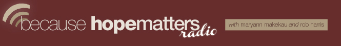 Because Hope Matters Radio