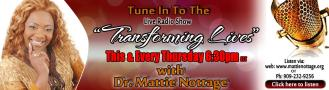 Transforming Lives w/ Dr. Mattie Nottage