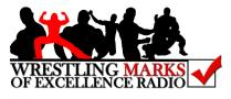 Wrestling Marks Of Excellence Radio
