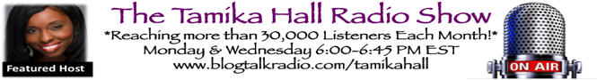 Tamika Hall Radio Show